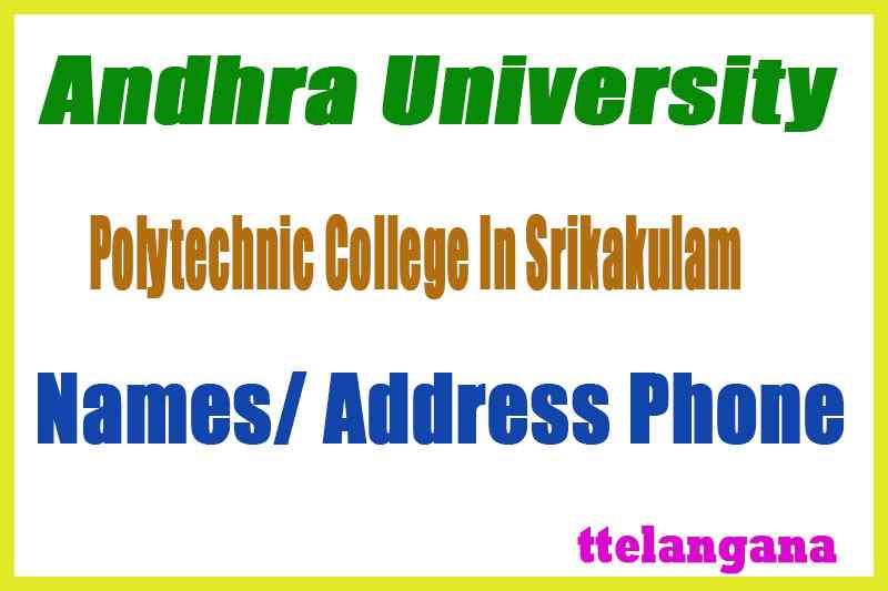 AP State AU Srikakulam District Govt Polytechnic Diploma College