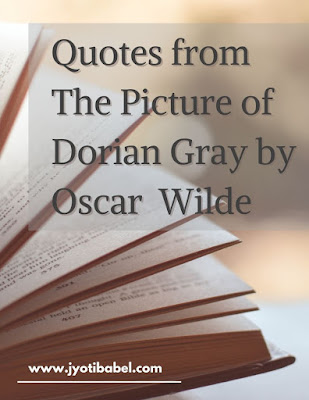 Memorable Quotes from The Picture of Dorian Gray by Oscar Wilde