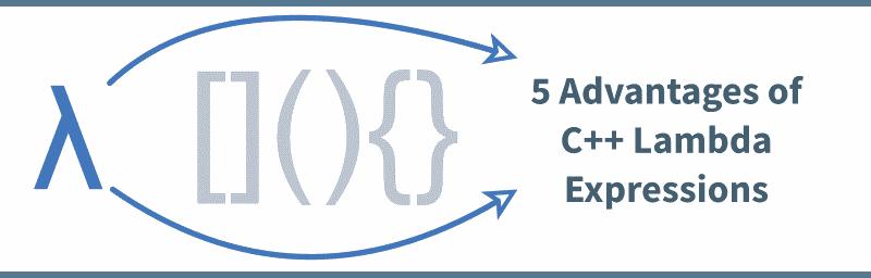 Lambda Expressions, C++, Advantages