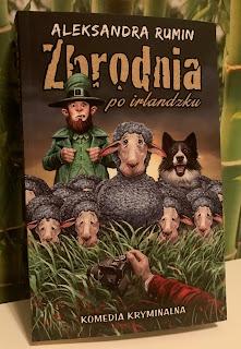 Takie książki - Taka Troche o Aleksandra Rumin - Zbrodnia po irlandzku