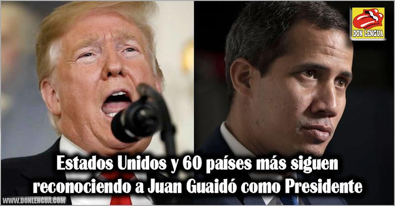 Estados Unidos y 60 países más siguen reconociendo a Juan Guaidó como Presidente