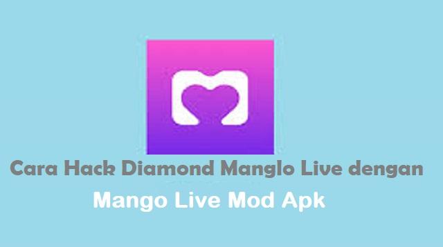 Cara Hack Mango Live