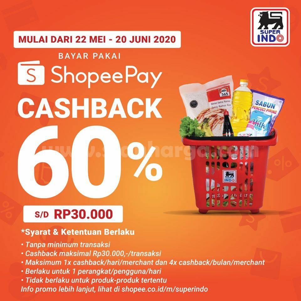 Promo Superindo Bayar Pakai ShopeePay Cashback 60% s/d Rp 30.000