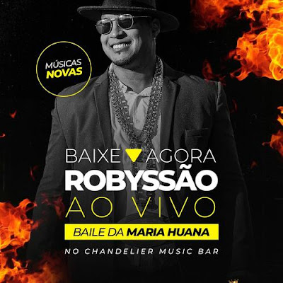 Robyssão - Chandelier Music Bar - Salvador - BA - Novembro - 2019