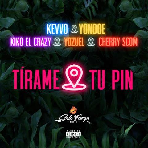 ESTRENO MUNDIAL SOLO AQUÍ ➤ Kevvo Ft Yondoe, Kiko el Crazy, El Cherry Scom & Yozuel - Tirame Tu Pin