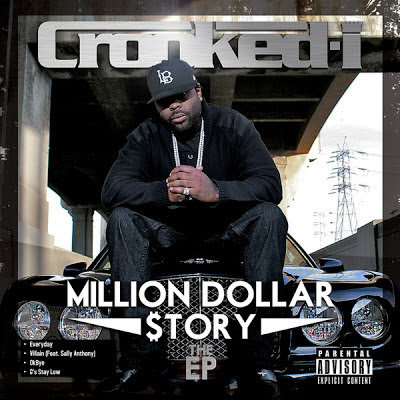 Crooked I - Million Dollar $tory [EP]  Cover