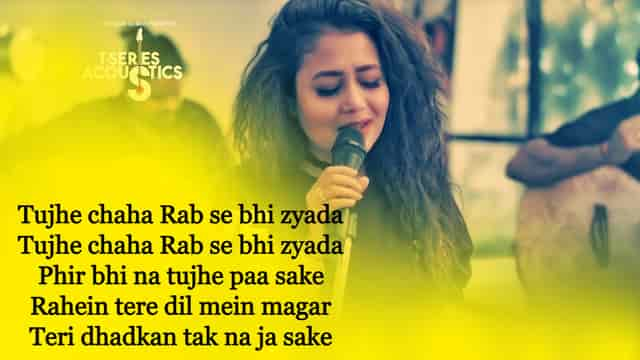 Maahi Ve Lyrics Neha Kakkar English