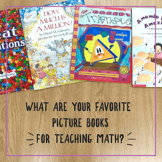 "picture books with text that says, ""What are your favorite picture books for teaching math?"""
