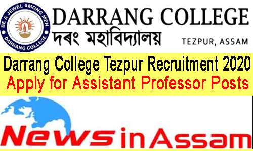 Darrang College Tezpur Recruitment 2020