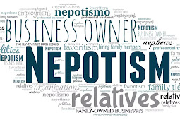 Nepotism / Favoritism - Effects & affects on present and future generations to come.