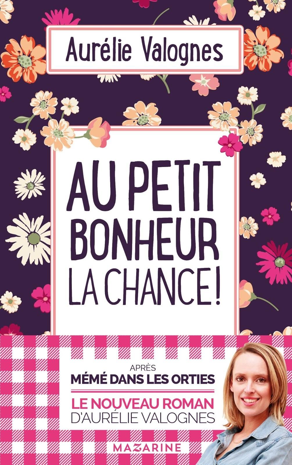 Au petit bonheur la chance! Aurélie Vagnoles