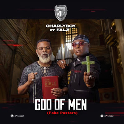 "Legendary singer Charly Boy comes through with a brand new single tagged ""God Of Men (Fake Pastors)"" after a very long time of the music scene and he features Falz."
