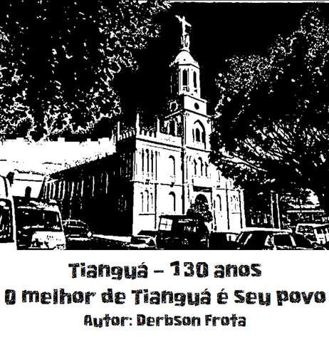 A cidade cearense de Tianguá, distante 330km da capital Fortaleza, completou 130 anos.