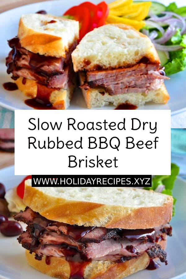 Slow Roasted Dry Rubbed BBQ Beef Brisket #slowroasted #slowroast #roasted #beef #bbq #brisket #slowcooker #crockpot #dish #maindish #dinner #lunch #easydish #easyrecipe #easydinner #dinnerrecipe