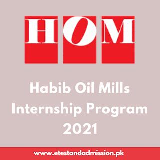 Habib Oil Mills Internship Program 2021