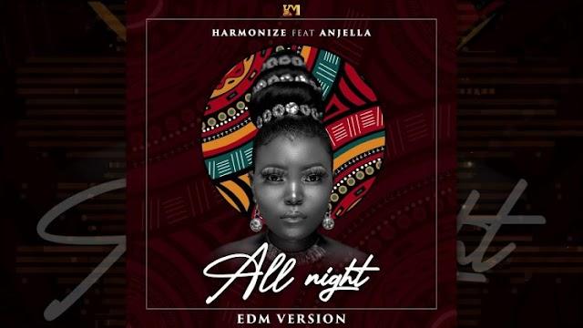AUDIO   Harmonize Ft. Anjella – All Night (EDM VERSION)   Download