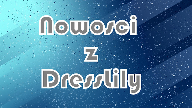 Różności z DressLily