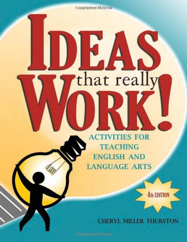 Ideas That Really Work!: Activities for Teaching English and Language Arts  Cheryl Miller Thurston book pdf free download
