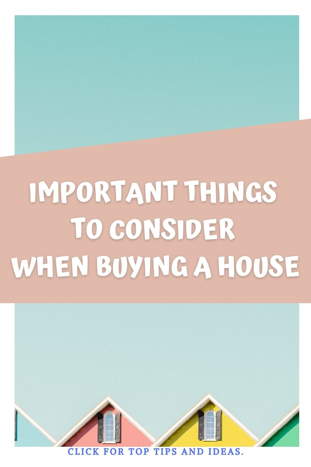 7 Important Things to Consider When Buying a House