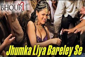 Jhumka Liya Barelley Se