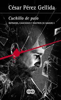 Cuchillo De Palo (Refranes, Canciones Y Rastros De Sangre 2) PDF