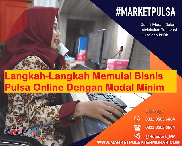 Market Pulsa Internet, Langkah-Langkah Memulai Bisnis Pulsa Online Dengan Modal Minim