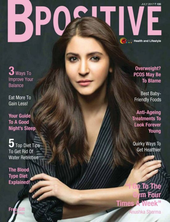 Anushka Sharma On The Cover of BPositive Magazine July 2017