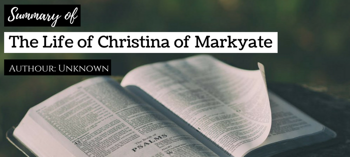 Summary of The Life of Christina of Markyate Author Unknown