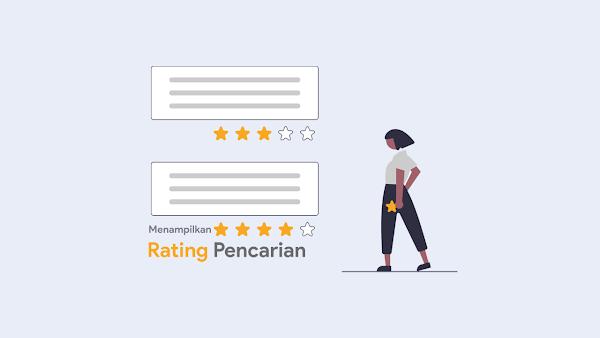 Menampilkan Rating Postingan Berbintang Blogspot di Pencarian Google