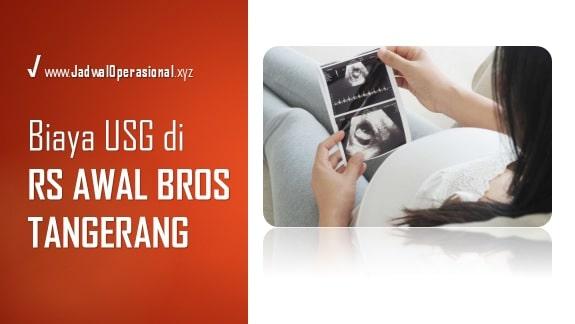 Biaya USG di RS Awal Bros Tangerang
