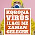 Koronavirüs İlacı Ne Zaman Gelecek?