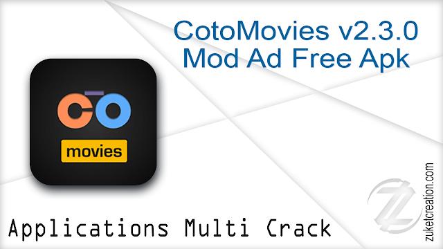 CotoMovies v2.3.0 Mod Ad Free Apk