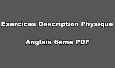 Exercices Description Physique Anglais 6ème PDF