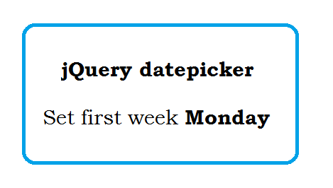 jQuery datepicker first week monday