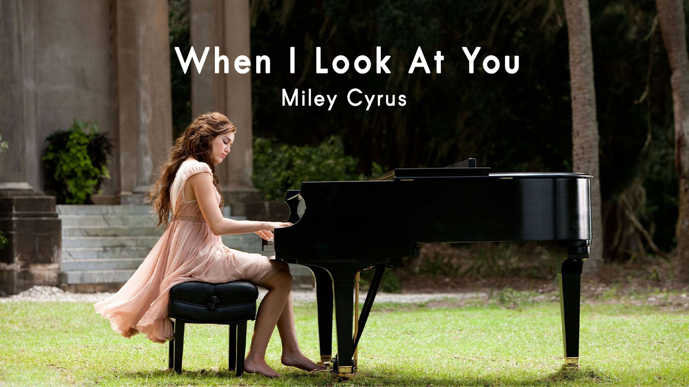 Miley Cyrus Playing When I Look At You in Piano