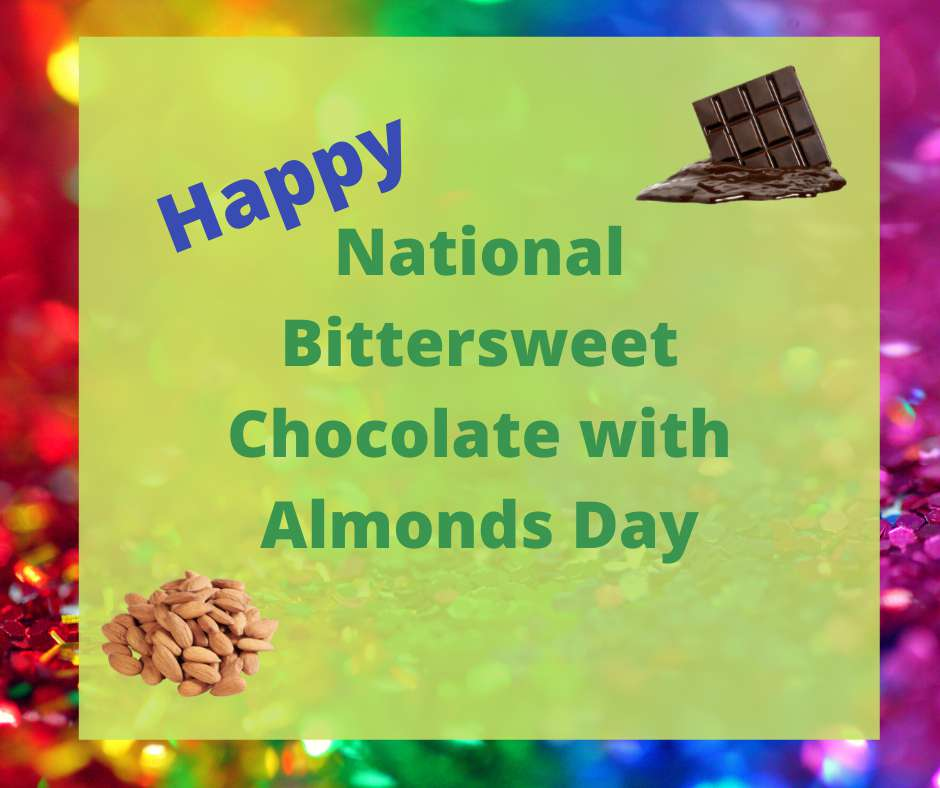 National Bittersweet Chocolate with Almonds Day Wishes Images