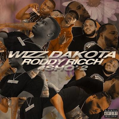 Wizz Dakota Feat. Roddy Ricch - 4sho x2 (Prod By Wizz Dakota)