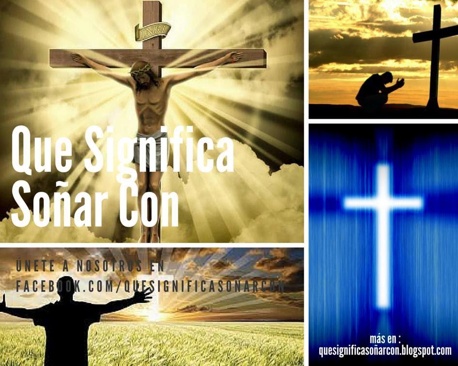 cual es el significado de soñar con la cruz