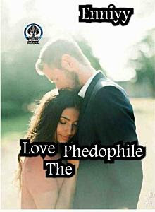Love The Phedophile by Enniyy Pdf