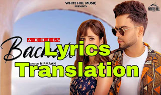 Bachalo Lyrics | Translation | in English/Hindi - Akhil
