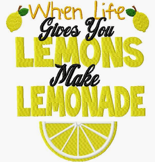 When Life gives us Lemons...