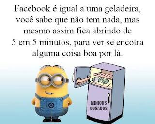 Facebook é igual a uma geladeira, você sabe que não tem nada, mas mesmo assim fica abrindo de 5 em 5 minutos,para ver se encontra alguma coisa boa por lá.