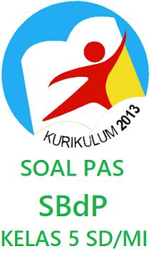SOAL PAS SBdP KELAS 5 SD/MI