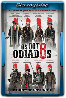 Os Oito Odiados Torrent 720p 1080p BluRay Dual Áudio