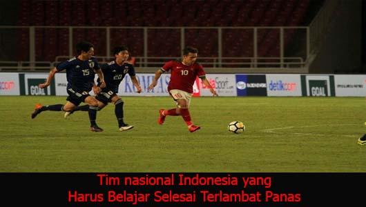 Tim nasional Indonesia yang Harus Belajar Selesai Terlambat Panas