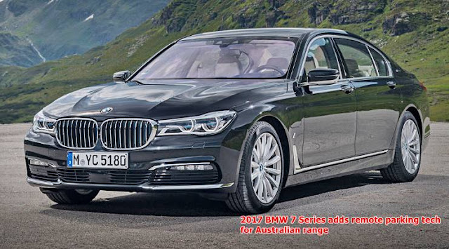 2017 BMW 7 Series adds remote parking tech for Australian range