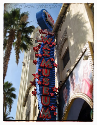 Hollywood Wax Museum, on Hollywood Blvd.