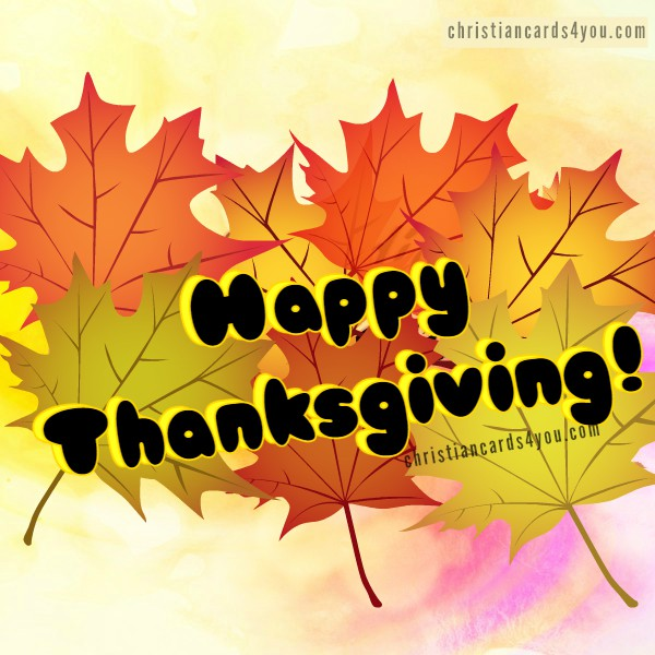 Free christian image, thanksgiving quotes and image, nice christian words to thank God on november, 2015,  happy thanksgiving time by Mery Bracho.