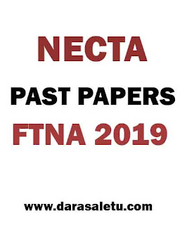 NECTA-PAST PAPERS OF FORM TWO NATIONAL ASSESSMENT (FTNA) 2019.