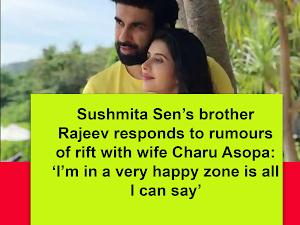 Sushmita Sen's brother Rajeev responds to rumours